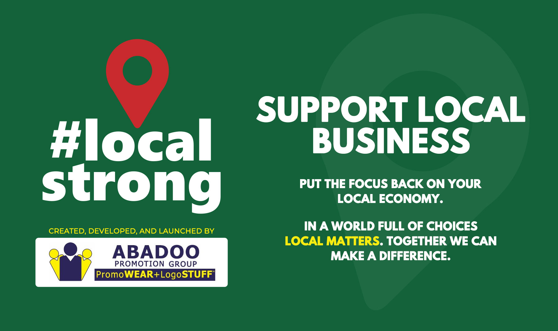 #LocalStrong support local by ABADOO